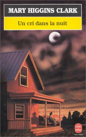 Un cri dans la nuit de Mary Higgins Clark