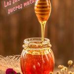 Les saccharoses et sucres naturels (partie 2)
