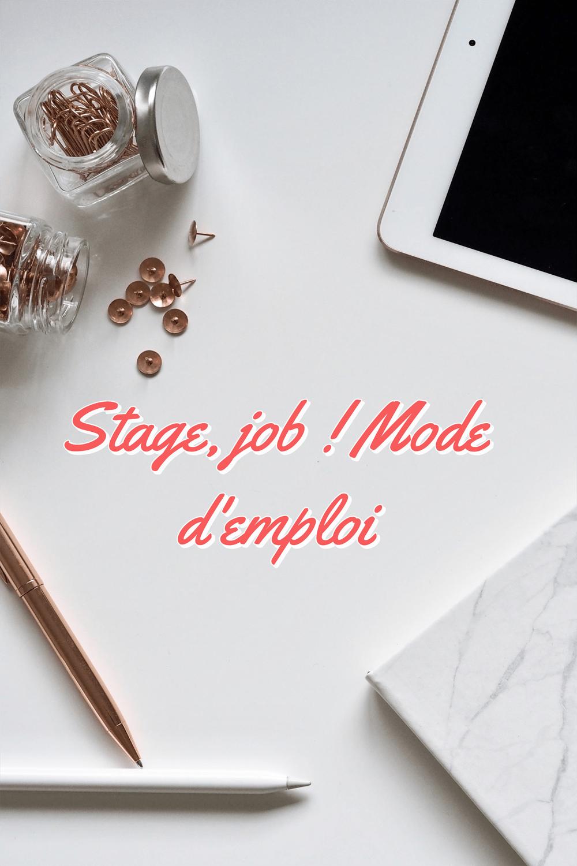 stage, job ! Mode d'emploi (1)